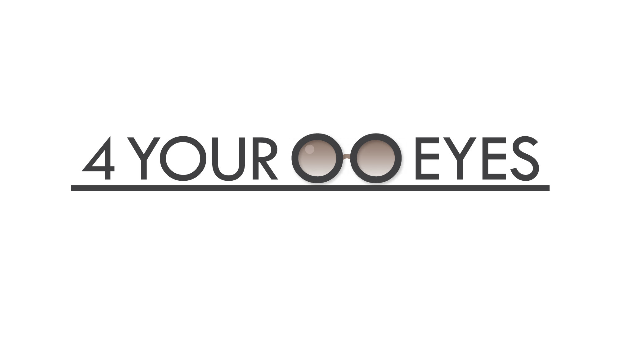 4 YOUR EYES